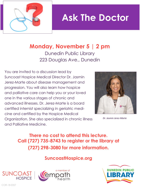 Ask The Doctor With Suncoast Hospice Medical Director @ Dunedin Public Library   Dunedin   Florida   United States
