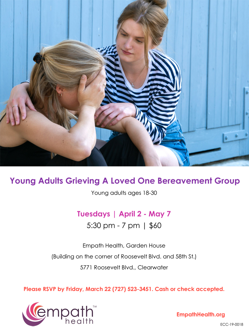Young Adults Grieving A Loved One Support Group @ Suncoast Hospice | Empath Health Service Center | Clearwater | Florida | United States