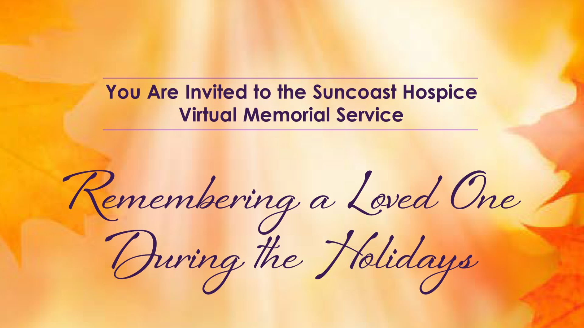 Remembering a Loved One During the Holidays ~ A Virtual Memorial Service @ Virtual | St. Petersburg | Florida | United States