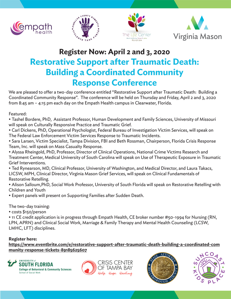 Postponed - Restorative Support after Traumatic Death: Building a Coordinated Community Response Conference @ Suncoast Hospice | Empath Health Service Center | Clearwater | Florida | United States